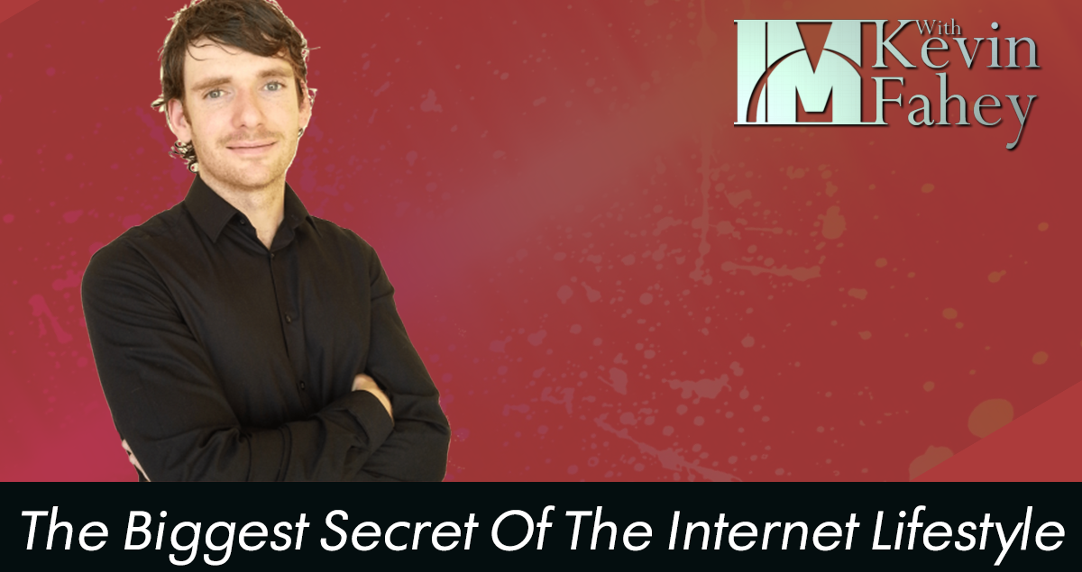 The biggest secret of the Internet Lifestyle