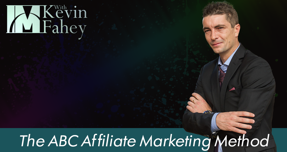The ABC Affiliate Marketing Method