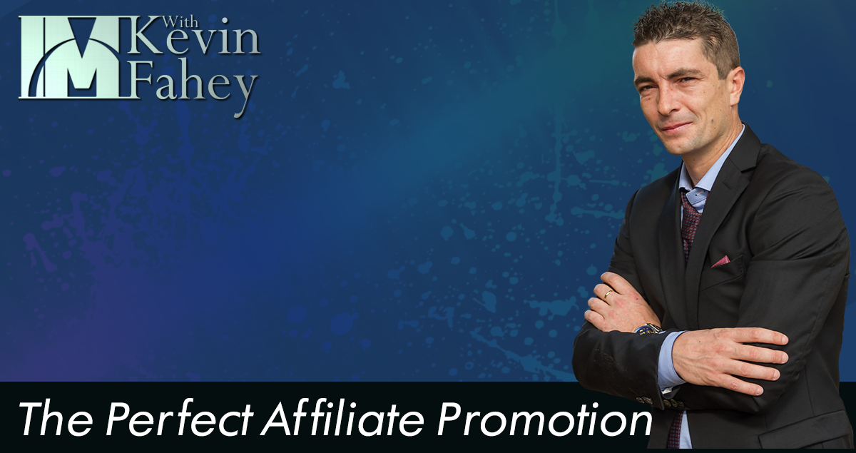 The Perfect Affiliate Promotion